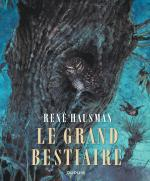 Rayon : Albums (Art-illustration), Série : Le Grand Bestiaire, Le Grand Bestiaire