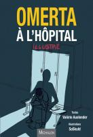 Rayon : Albums (Documentaire-Encyclopédie), Série : Omerta à l'Hôpital Illustré, Omerta à l'Hôpital Illustré