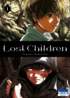 Rayon : Manga (Seinen), Série : Lost Children T1, Lost Children