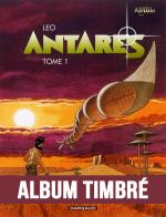 Rayon : Albums (Science-fiction), S�rie : Antares T1, Episode 1 (+ Enveloppe Timbr�e)