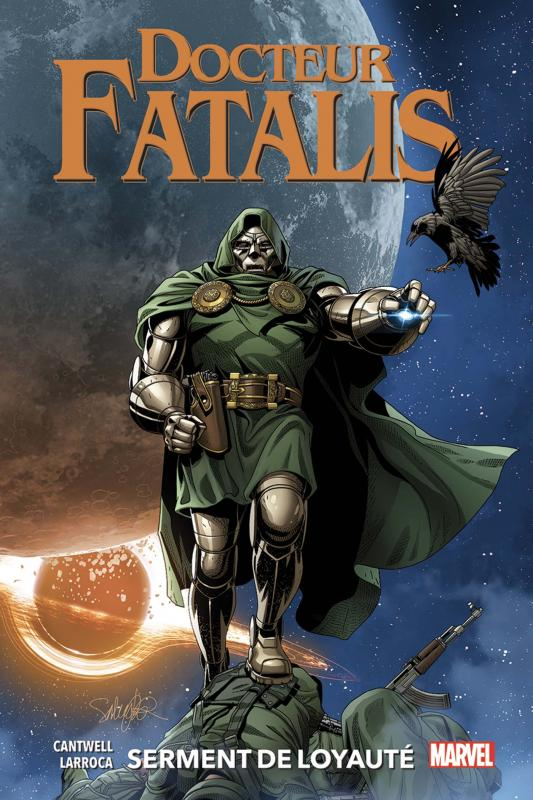 Docteur Fatalis (2) : Serment de loyauté