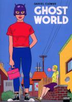 Rayon : Albums (Labels ind�pendants), S�rie : Ghost World, Ghost World (r��dition)