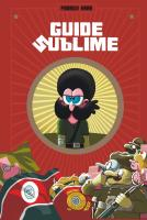 Rayon : Albums (Humour), Série : Guide Sublime T1, Guide Sublime