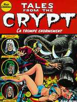 Rayon : Albums (Fantastique), Série : Tales From The Crypt T10, Ca Trompe Enormement
