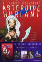 Rayon : Albums (Science-fiction), Série : Asteroide Hurlant, Pack Astéroide Hurlant+T1 Juan Sol