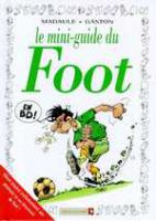 Rayon : Albums (Humour), Série : Mini Guide en BD, Le Mini Guide du Foot