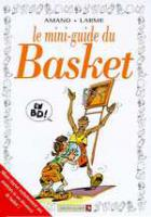 Rayon : Albums (Humour), Série : Mini Guide en BD, Le Mini Guide du Basket