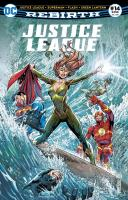 Rayon : Comics (Super Héros), Série : Justice League Rebirth T14, Justice League Rebirth : Juillet 2018