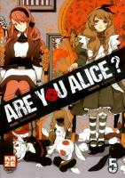 Rayon : Manga (Seinen), Série : Are You Alice ? T5, Are You Alice ?