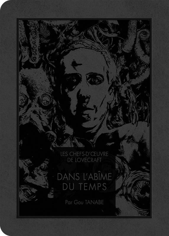 Dans l'abîme du temps : Les Chefs-d'oeuvre de Lovecraft