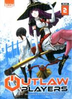 Rayon : Manga (Shonen), Série : Outlaw Players T2, Outlaw Players