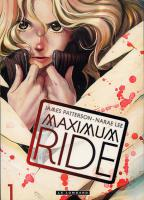 Rayon : Manga (Shonen), Série : Maximum Ride, Maximum Ride