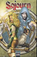 Rayon : Comics (Heroic Fantasy-Magie), Série : Sojourn T2, Sojourn