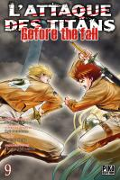 Rayon : Manga (Seinen), Série : L'Attaque des Titans : Before the Fall T9, L'Attaque des Titans : Before the Fall