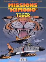 Rayon : Albums (Aventure-Action), Série : Missions Kimono T8, Tiger