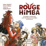Rayon : Albums (Documentaire-Encyclopédie), Série : Rouge Himba, Rouge Himba