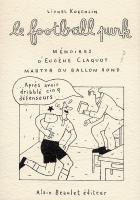 Rayon : Albums (Art-illustration), Série : Le Football Punk, Le Football Punk Mémoires d'Eugène Claquot