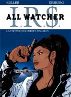 Rayon : Albums (Polar-Thriller), S�rie : IRS All Watcher T6, La Th�orie des Cordes Fiscales