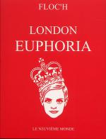 Rayon : Albums (Art-illustration), Série : London Euphoria , London Euphoria