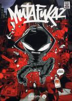 Rayon : Comics (Aventure-Action), Série : Mutafukaz T1, Dark Meat City