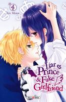 Rayon : Manga (Shojo), Série : Liar Prince & Fake Girlfriend T4, Liar Prince & Fake Girlfriend