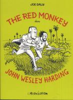 Rayon : Albums (Labels indépendants), Série : The Red Monkey dans John Wesley Harding, The Red Monkey dans John Wesley Harding