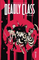 Rayon : Comics (Policier-Thriller), Série : Deadly Class T3, The Snake Pit
