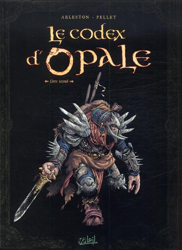 Le Codex D Opale Livre Second Nouvelle Edition Philippe