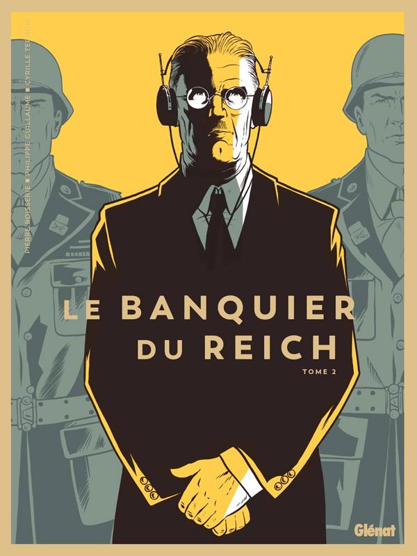 Le Banquier du Reich (2) : Le Banquier du Reich T.2