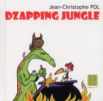 Rayon : Albums (Roman Graphique), Série : Dzapping Jungle T1, Dzapping Jungle