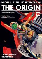 Rayon : Manga (Shonen), Série : Mobile Suit Gundam : The Origin T23, Mobile Suit Gundam : The Origin