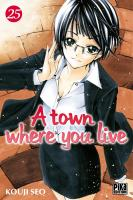 Rayon : Manga (Shonen), Série : A Town where You Live T25, A Town where You Live