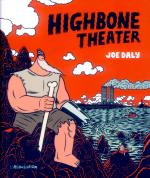 Rayon : Albums (Roman Graphique), Série : Highbone Theater, Highbone Theater